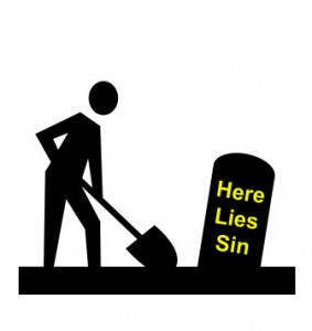 Apart from the law, sin lies dead