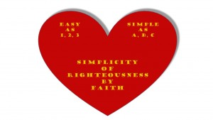 Simplicity of Righteousness by Faith